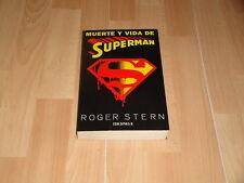 MUERTE Y VIDA DE SUPERMAN LIBRO DE ROGER STERN PRIMERA EDICION DE EDICIONES B