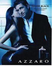 PUBLICITE ADVERTISING 104  2005  AZZARO   parfum pour homme SILVER BLACK