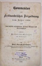 Gritzner, Max Joseph.  Commentar der Ferdinandeischen Bergordnung vom Jahre 1553