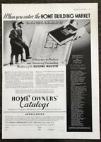 1936 Home Owner's Catalogs Print Ad When You Enter the Home Building Market