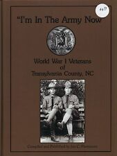 I'm In The Army Now World War I Veterans of Transylvania County NC Genealogy