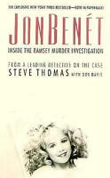 Jon Benet : Inside the Ramsey Murder Investigation