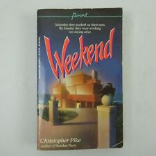 Weekend by Christopher Pike Scholastic Paperback