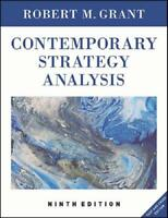 Contemporary Strategy Analysis by Robert M. Grant (author)