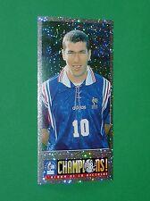 N°154 ZINEDINE ZIDANE PANINI FOOTBALL CHAMPIONS! 98 ALBUM VICTOIRE FRANCE 1998