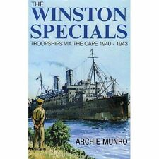The Winston Specials: Troopships Via the Cape 1940-1943 - Hardcover Munro, A VG+