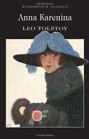 Anna Karenina (Wordsworth Classics),Leo Tolstoy, E.B. Greenwood, Dr Keith Carab