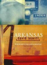 Arkansas: Three Novellas By David LEAVITT. 9780316641630