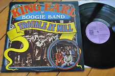 King Earl Boogie Band  / Trouble at Mill (UK Original)