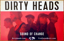 DIRTY HEADS Sound Of Change Ltd Ed Discontinued RARE Poster +FREE Rock Poster!