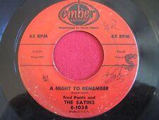 DOOWOP 45 - THE SATINS - A NIGHT TO REMEMBER / SENORITA LOLITA - EMBER 1038