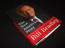 Bill Bradley - The New American Story - signiert - englisch - gebunden