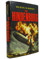 Michael MacDonald Mooney THE HINDENBURG  1st Edition 1st Printing