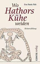 Buch Wo Hathors Kühe weiden von Eva Paula Pick