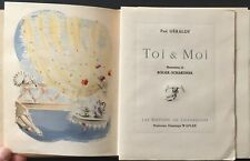 1/410 exemplaires numérotés PAUL GÉRALDY : TOI & MOI ill. ROGER-SCHARDNER TBE