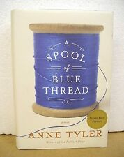 A Spool of Blue Thread by Anne Tyler 2015 HB/DJ *Signed First Edition*