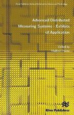 Advanced Distributed Measuring Systems: Exhibits of Application by River...
