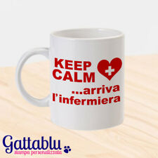 Tazza Keep Calm Arriva l'infermiera! Idea regalo laurea scienze infermieristiche