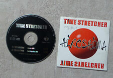 "CD AUDIO MUSIQUE / TIME STRETCHER ""HIROSHIMA"" CD SINGLE  2T 1998 CARDSLEEVE"