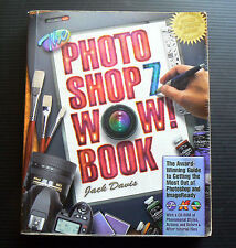 PHOTOSHOP 7 WOW! BOOK Jack Davis digital photo image computer manipulation WOW