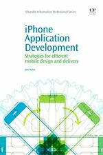 iPhone Application Development: Strategies for . Hahn, Jim.#
