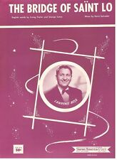 "LAWRENCE WELK ""THE BRIDGE OF SAINT LO"" PIANO/VOCAL SHEET MUSIC-1952-RARE-NEW!!"
