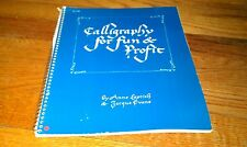Calligraphy for Fun and Profit by Anne Leptich and Jacque Evans Book  Paperback