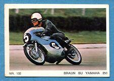 MOTO - Ed. Raf - Figurina/Sticker n. 132 - BRAUN SU YAMAHA -Rec