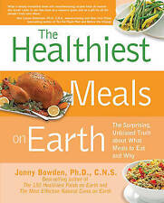 The  healthiest  meals on earth new pb latest ed