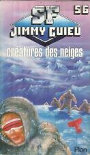 JIMMY GUIEU  CREATURES DES NEIGES