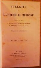 Louis PASTEUR Rage Bulletin Académie de Médecine 1887 complet en 2 vol. reliés