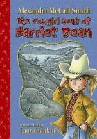 (Good)-The Cowgirl Aunt of Harriet Bean (Paperback)-McCall Smith, Alexander-1599