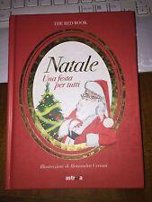 NATALE UNA FESTA PER TUTTI THE RED BOOK Astrea illustrazioni Alessandra Ceriani