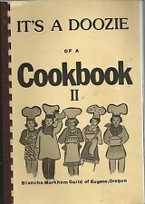 *EUGENE OR 1985 FRIENDS OF CRIPPLED CHILDREN'S HOSPITAL COOK BOOK *IT'S A DOOZIE