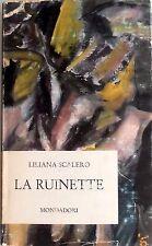 LILIANA SCALERO LA RUINETTE ARNOLDO MONDADORI 1963