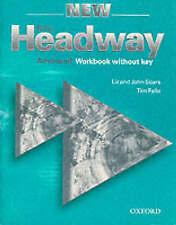 NEW HEADWAY: ADVANCED - WORKBOOK WITHOUT KEY., Soars, Liz & John, & Tim Falla.,