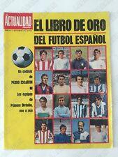 REVISTA LA ACTUALIDAD ESPAÑOLA 976 - EL LIBRO DE ORO DEL FUTBOL ESPAÑOL 1970-71