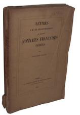 B. Fillon  Lettres à Ch. Dugast-Matifeux sur quelques Monnaies Françaises - 1853