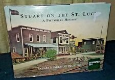 Stuart on St Lucie Pictorial History by Thurlow hc 2001 Florida Family Genealogy
