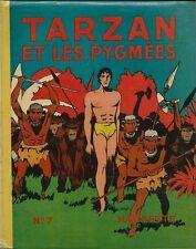EO HACHETTE 1940 TARZAN N° 7 + JAQUETTE + BURNE HOGARTH : TARZAN ET LES PYGMÉES