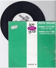 "Digital Orgasm, Running out of time, G/VG  7"" Single 999-279"