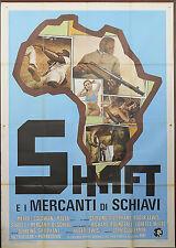 MANIFESTO, SHAFT E I MERCANTI DI SCHIAVI Shaft in Africa BLAXPLOITATION POSTER