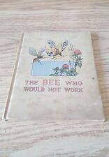 "Vintage ""The Bee Who Would Not Work"" By Charlotte B. Herr - Designs Frances Beem"