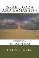 Israel, Gaza and Hamas 2014: Operation Protective Edge (Paperback or Softback)