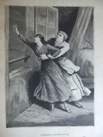 LA ROULANTE S'ÉTAIT JETÉE SUR ELLE - GRAVURE de 1881