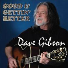 DAVE GIBSON (GUITAR) - GOOD & GETTIN' BETTER NEW CD