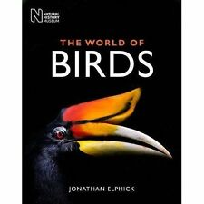 The World of Birds by Jonathan Elphick (Hardback, 2014)