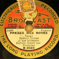 """SYDNEY JEROME with Orch. """"Prenez mes Roses""""  BROADCAST 78rpm 20cm"""