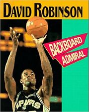 David Robinson: Backboard Admiral (Achievers)