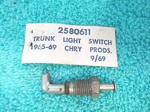 1965 - 1970 CHRYSLER DODGE PLYMOUTH UNDER HOOD TRUNK LIGHT LAMP SWITCH  NEW  217